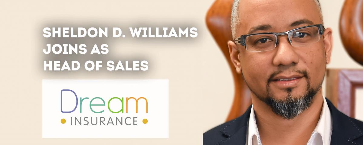 Dream Insurance Hires Sheldon D. Williams as Head of Sales
